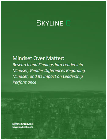 Mindset Over Matter: Research and Findings into Leadership Mindset and Impact