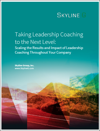 Taking Leadership Coaching To The Next Level: Scaling the Results and Impact of Leadership Coaching Throughout Your Company