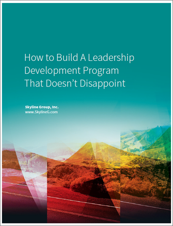 How to Build a Leadership Development Program that Doesn't Disappoint