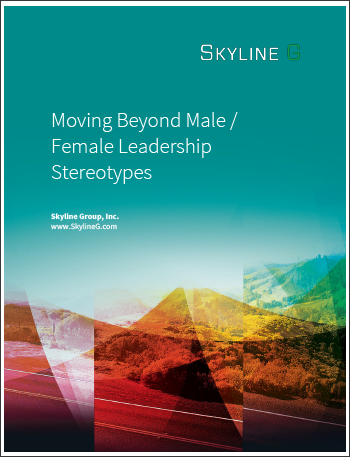 Moving Beyond Male / Female Leadership Stereotypes