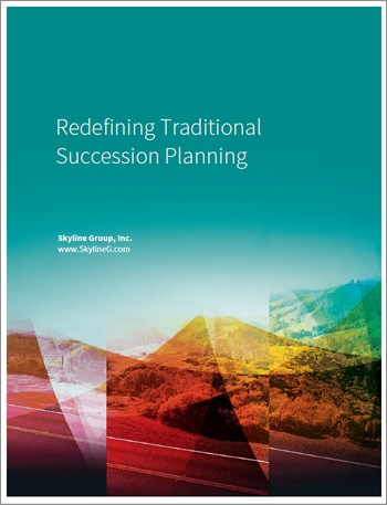 Redefining Traditional Succession Planning